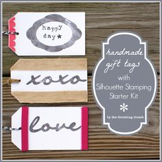 Handmade Gift Tags with Silhouette Stamping Starter Kit by The Thinking Closet.  {Special promo using the code CLOSET plus a Silhouette giveaway to boot!}