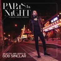 Bob Sinclar – Paris By Night (A Parisian Musical Experience) (The Album) (Album) Blues Rock, Lps, Dance Music, New Music, Paris By Night, Say Her Name, Music Recommendations, She Said, C'est La Vie