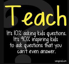 Teaching is asking kids questions. Teaching Quotes, Education Quotes, Teaching Tools, Teaching Ideas, Teacher Hacks, Teacher Humor, My Teacher, Teacher Stuff, Teacher Sayings