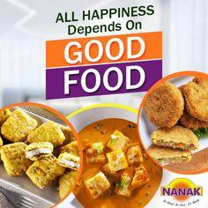 Good Food equals Good Mood :) #FoodQuotes #Nanakfoods #Foodie