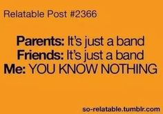 """THAT """"JUST A BAND"""" IS MY ENTIRE LIFE AND SOUL!"""