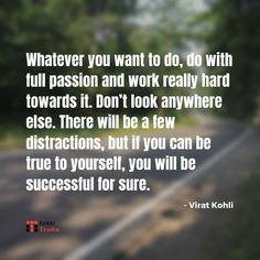 Inspirational Quotes from Virat Kohli Virat Kohli Quotes, Motivational Quotes, Inspirational Quotes, Be True To Yourself, To Tell, Cricket, Work Hard, Sword, I Am Awesome