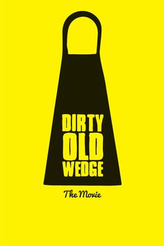 Dirty Old Wedge Movie Poster - Ron Romanosky, Fred Simpson, Mel Thoman  #DirtyOldWedge, #RonRomanosky, #FredSimpson, #MelThoman, #TimBurnham, #Sports, #Art, #Film, #Movie, #Poster