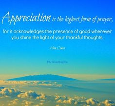 "Appreciation quote via ""Time 2 Inspire"" at www.Facebook.com/Time222Inspire"