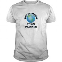 World's Sexiest Town Planner T-Shirts, Hoodies, Sweatshirts, Tee Shirts (19$ ==► Shopping Now!)