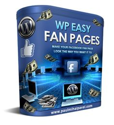 The Easiest Way To Create A Facebook Fan Page In A Few Minutes And Get Thousands Of Eager Fans You Can Profit From