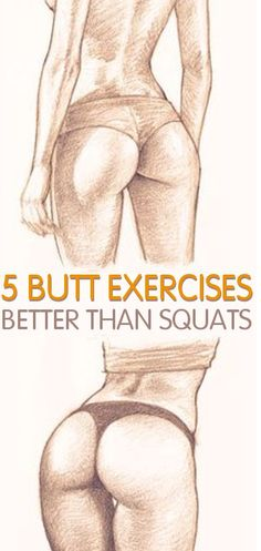 Try these exercises instead of squats for a better and firmer butt – Surreal Dream