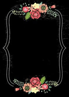 Flower Wallpaper, Wallpaper Backgrounds, Iphone Wallpaper, Borders And Frames, Chalkboard Art, Floral Border, Flower Frame, Invitation Cards, Invite