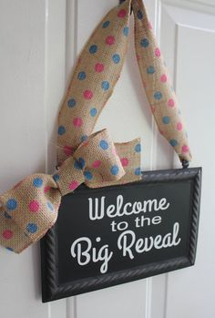 Gender Reveal Sign Hanging Painted or Chalkboard Pink or Blue Decoration - Welcome to the Big Reveal Pink/Blue Polka Dot  This Chalkboard sign is