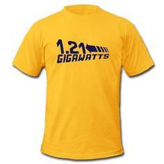 1.21 Gigawatts T-Shirt | Spreadshirt | ID: 10540876