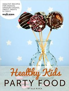 Healthy Kids Party Food: Healthy Recipes for Kids Parties - How To Books Healthy Kids Party Food, Healthy Meals For Kids, Kids Meals, Snack Recipes, Healthy Recipes, Snacks, Party Recipes, Savoury Dishes, Dairy Free