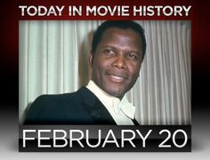 1927 – Esteemed actor and director Sidney Poitier was born on this day in Miami, Florida.