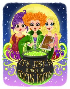 This rendition of the beloved Sanderson Sisters from Hocus Pocus comes to you as high-quality art print on 80 lb. Every print is hand-signed by the artist. The watermark will NOT be on the printed version that you receive. Retro Halloween, Disney Halloween, Halloween Movies, Halloween Signs, Holidays Halloween, Halloween Crafts, Happy Halloween, Halloween Decorations, Halloween Table