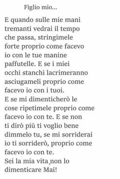 Dedicato a mio figlio Baby E, Learning Italian, Losing Me, Life Quotes, Thankful, Cards Against Humanity, Thoughts, Love, Words