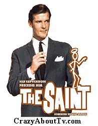 TV Show, Roger Moore played the Saint,  Was a good show.