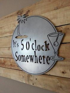 Its 5 O clock somewhere paradise Sign Art MDF by TheMidtownPatio