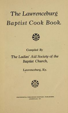 The Lawrenceburg Baptist cook book