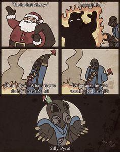Gotta love the Pyro
