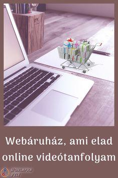 Ez a kétrészes tanfolyam kifejezetten a webáruház tulajdonosoknak segítminél nagyobb forgalmatelérni, és az induló webáruházaknaksikeresen elindulni. Online Marketing, Diy, Bricolage, Do It Yourself, Homemade, Diys, Crafting