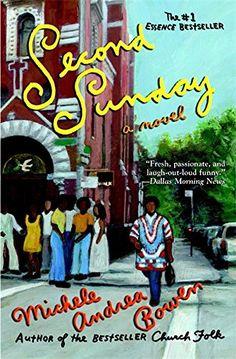 Second Sunday by Michele Andrea Bowen https://www.amazon.com/dp/0446694452/ref=cm_sw_r_pi_dp_x_kMCXxb90JZNZP