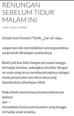 Renungan Malam by Ustadz Aan Chandra Thalib Reminder Quotes, Self Reminder, Muslim Quotes, Religious Quotes, Islamic Inspirational Quotes, Islamic Quotes, Some Quotes, Daily Quotes, U Made My Day