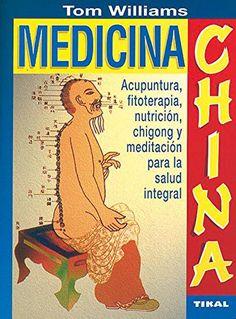 Medicina China (R) (Naturismo) de Tom Williams