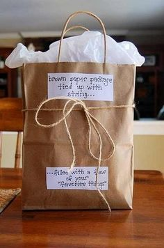 Brown paper package, tied up with string, filled with a few of your favorite things!) Brown paper package, tied up with string, filled with a few of your favorite things! Easy Teacher Gifts, Teacher Appreciation Gifts, Teacher Gift Baskets, Birthday Gift For Teacher, Sister Birthday Gift, Handmade Teacher Gifts, Birthday Ideas, Basket Gift, Gift Ideas For Teachers