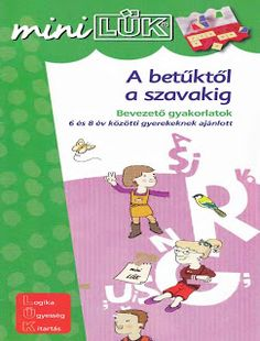 A betűktől a szavakig - MiniLÜK Wicked, Family Guy, Reading, Books, Fictional Characters, Mini, Products, Uppercase And Lowercase Letters, Small Letters