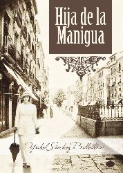 Solo yo: Hija de la Manigua