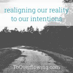 For when our early morning intentions for this day do not align with our reality, via ToOverflowing.com