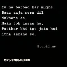 Shyari Quotes, Snap Quotes, Mood Quotes, Quotes Adda, Mixed Feelings Quotes, Good Thoughts Quotes, Broken Soul Quotes, Comfort Quotes, Quotes That Describe Me