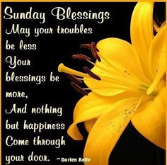 Discover and share Sunday Morning Blessed Quotes. Explore our collection of motivational and famous quotes by authors you know and love. Blessed Sunday Quotes, Sunday Morning Quotes, Sunday Wishes, Have A Blessed Sunday, Good Morning Greetings, Good Morning Wishes, Sunday Qoutes, Blessed Week, Morning Messages