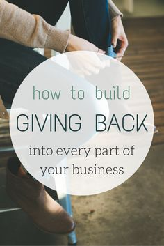 How to build giving back into every part of your business. Link to podcast. Creative Business, Business Tips, Business Motivation, Online Business, Blog Inspiration, Community Service Projects, Marca Personal, Business Organization, Giving Back
