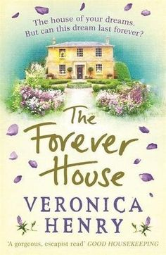 Review of The Forever House by Veronica Henry