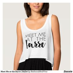 Meet Me at the Barre | Ballet Tank Top