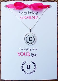 """Here's a real unique Gemini Birthday Card, and it comes with a Gemini necklace too!  Check out the inside of the card ...it describes the Gemini to a """"T"""" and she will really appreciate the thought you put in to her birthday gift. June Gemini, Aries And Gemini, Gemini Life, Gemini Zodiac, Zodiac Signs, Happy Birthday Greeting Card, Happy Birthday Quotes, Birthday Wishes, Birthday Cards"""
