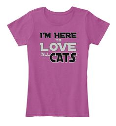 I'm Here To Love All Cats Heathered Pink Raspberry T-Shirt Front