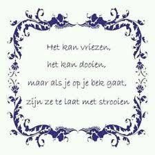 diepzinnige spreuken 174 Best Nederlandse Spreekwoorden images | Lyrics, Quotations, Quote diepzinnige spreuken