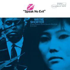 Wayne Shorter, Speak No Evil, (1965)