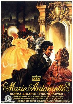 Marie Antoinette (1938) The tragic life of Marie Antoinette, who became queen of France in her late teens. Norma Shearer, Tyrone Power, John Barrymore...TS classic