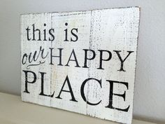 Rustic Wooden Sign - this is our happy place - Reclaimed Pallet Wood - Wall Decor - Family Room Sign - Housewarming Gift - DIY Home Decor Pallet Crafts, Wood Crafts, Rustic Signs, Wooden Signs, Wood Pallets, Pallet Wood, Diy Pallet, Pallet Boards, Pallet Ideas