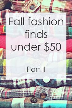 Fall fashion finds under $50 - perfect for college fashionistas who have no money!