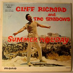 Cliff Richard and The Shadows - Summer Holiday Original Soundtrack. Epic Records. 1963