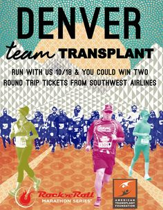 Denver Rock n Roll Races - Oct 18, 2015. Be a Transplant Warrior and help fight for each of those precious lives. http://atf.donordrive.com/index.cfm?fuseaction=donorDrive.event&eventID=501 #denver #running #transplant