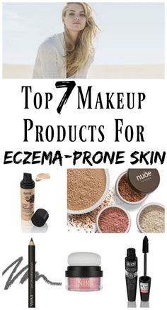 *Pin for Later* Top 7 Makeup Products For Eczema Prone Skin! By someone who suffers from eye eczema and dry patches on the face.