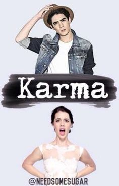 Karma  By needsomesugar  -Dicity-