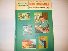 The Popular Mechanics Illustrated Home Handyman Encyclopedia and Guide : Vol. One de Popular Mechanics Staff http://www.amazon.ca/dp/B009W5494C/ref=cm_sw_r_pi_dp_ibb3ub1VKMYV3