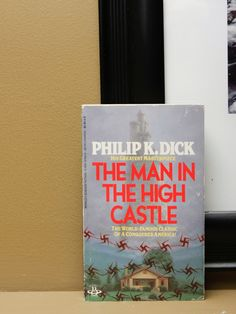 "Good Books: ""The Man in the High Castle"" 