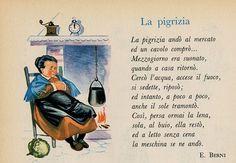 La pigrizia Poetry For Kids, Art For Kids, Italian Phrases, Vintage School, Italian Language, Learning Italian, Vintage Children's Books, Nursery Rhymes, Pre School