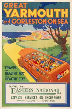 Great Yarmouth and Gorleston-on-Sea - Travel by Eastern National Luxury Coaches by Artist Unknown | Shop original vintage #posters online: www.internationalposter.com.
